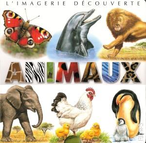 IMAGERIE DECOUVERTE ANIMAUX